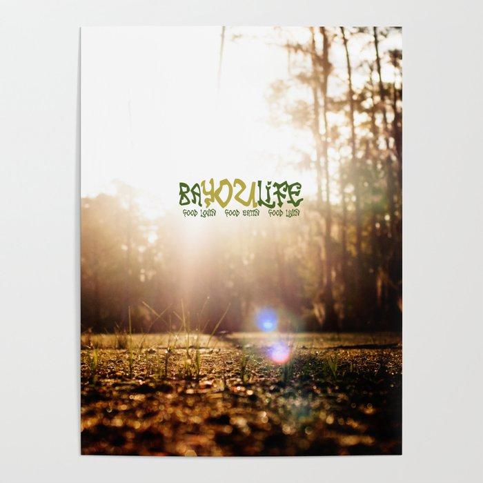 Bayou Life Poster