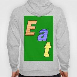 Eat – my 3 best Skills Hoody