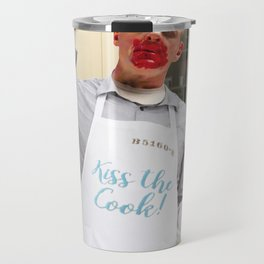 Kiss the Cook. Travel Mug