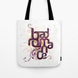 Bad Romance Tote Bag