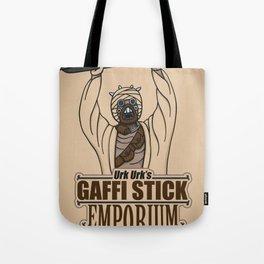 Urk Urk's Gaffi Stick Emporium Tote Bag