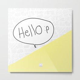 Hello :p Metal Print