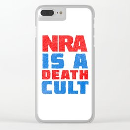 NRA IS A DEATH CULT Clear iPhone Case