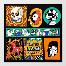 Try to laugh about it Canvas Print
