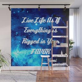 Everything Is Rigged - Rumi Inspirational Quote Wall Mural