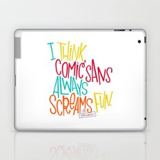 Fun Comic Sans Laptop & iPad Skin