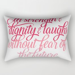 She Is Clothed Proverbs 31 25 Rectangular Pillow