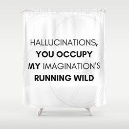 hallucinations Shower Curtain