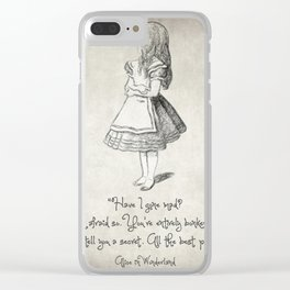Have I Gone Mad Quote Clear iPhone Case