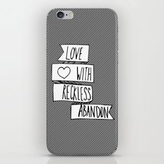Love with reckless abandon ❤ iPhone & iPod Skin