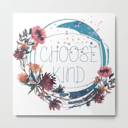 wonder - choose kind Metal Print