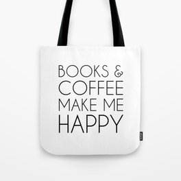 Books and Coffee Make Me Happy Tote Bag