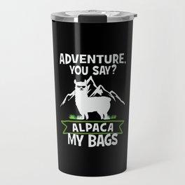 Alpaca My Bags  Travelling Travel Mug