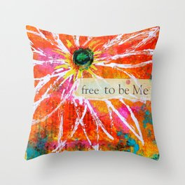 Free to Be ME Throw Pillow