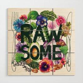 Rawsome - Plant Power Wood Wall Art
