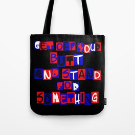 Get Off Your Butt Tote Bag