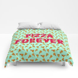 Pizza Forever Comforters