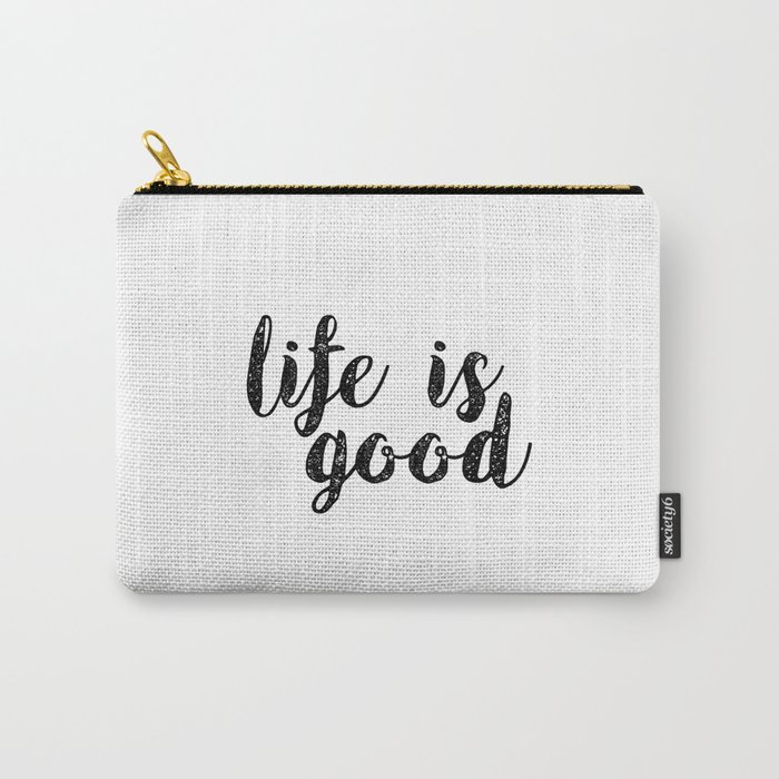 Life Motto Ife Is Good Life Quote Inspirational Quote Motivational