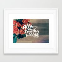 pocketfuel Framed Art Prints featuring All Things Work Together For Good (Romans 8:28) by Pocket Fuel