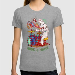 Drumming is therapeutic T-shirt