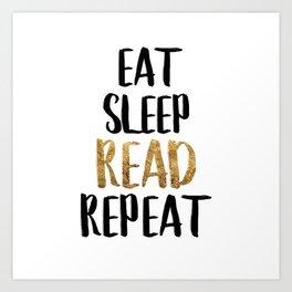 Eat Sleep Read Repeat Gold Art Print