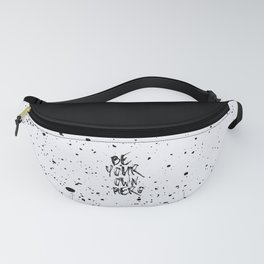 Be Your Own Hero Quote Fanny Pack