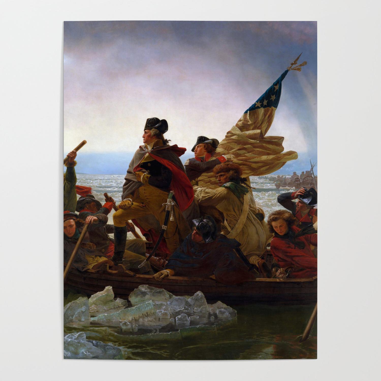 Washington Crossing The Delaware By Emanuel Leutze 1851 Poster