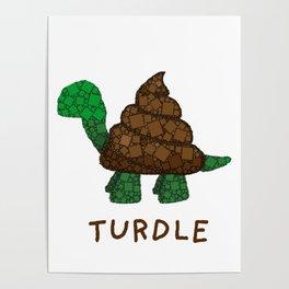 Turdle - Poop - Turtle - 57 Montgomery Art Poster