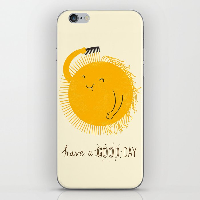 Have a good day iPhone Skin