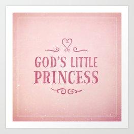 God's Little Princess Art Print