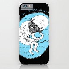 How to born again? iPhone 6s Slim Case
