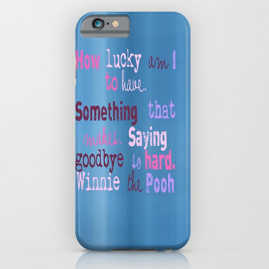 Winnie Quote iPhone & iPod Case