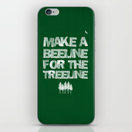 Make a beeline for the treeline iPhone Skin