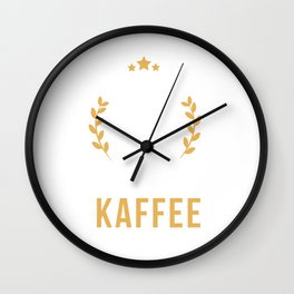 The only thing I need is coffee. Wall Clock