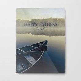Happy Father's Day! Metal Print