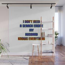 "Funny  ""My Husband Knows"" Joke Wall Mural"