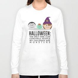 My Children Are Monsters Halloween Design Long Sleeve T-shirt