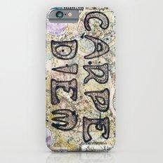 Carpe Diem Slim Case iPhone 6