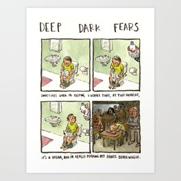 Deep Dark Fears 94 Art Print