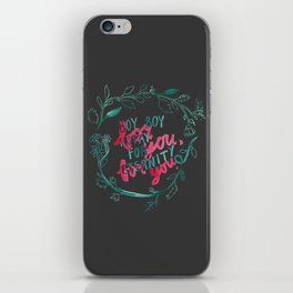 For You, For You iPhone Skin