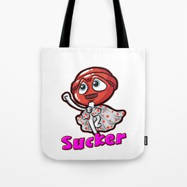 I M A SUCKER FOR YOU Lollipop Loli Sweet Candy Tote Bag