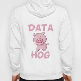 Data Hog Hoody