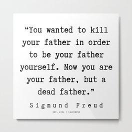 52 |   Sigmund Freud Quotes | 190926 Metal Print