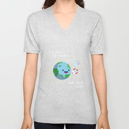 Love You to the Moon and Back Again Unisex V-Neck