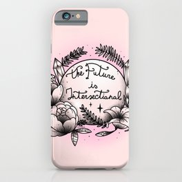 The Future Is Intersectional iPhone Case