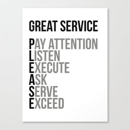 Great Service Please, Office Decor, Office Wall Art, Office Art, Office Gifts Canvas Print