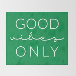 Good Vibes Only Green Throw Blanket