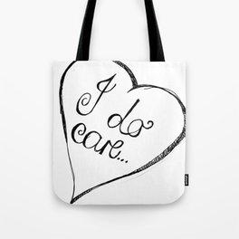 I do care Tote Bag