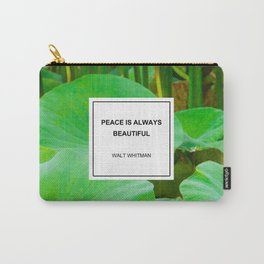 Peace is Always Beautiful Carry-All Pouch