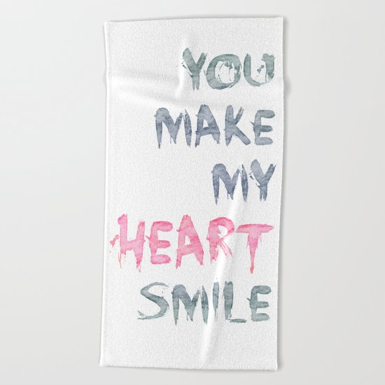 You make my heart smile ink lettering Beach Towel